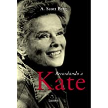 Recordando a kate (Memorias Y Biografias)