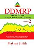 #8: Demand Driven Material Requirements Planning (DDMRP), Version 2