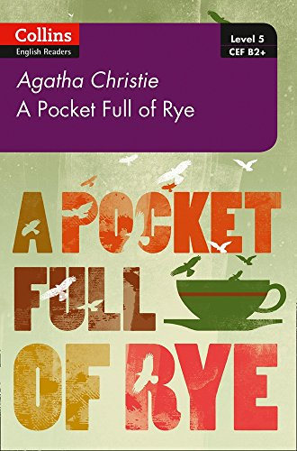 Pocket Full of Rye: B2+ Level 5 (Collins Agatha Christie ELT Readers) por Agatha Christie