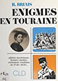 Énigmes en Touraine (French Edition)