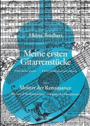 Meine ersten Gitarrenstücke. Heft 3: Meister der Renaissance
