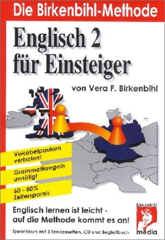 Preisvergleich Produktbild Englisch für Einsteiger (Teil 2), 3 Cassetten u. 1 CD-Audio m. Begleitbuch