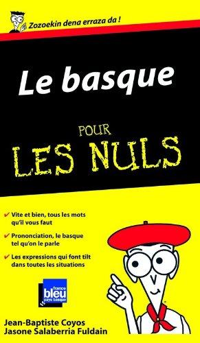 Le Basque Guide de conversation Pour les nuls par Jean-Baptiste COYOS