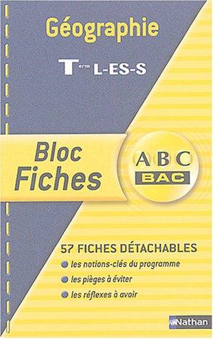 Blocs fiches ABC BAC : Géographie, terminales L, ES, S