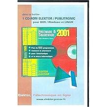 Freeware & Shareware 2001, 1 CD-ROM Über 555 Free- und Sharewareprogramme für die Elektronik. Für Dos, Windows und Linux