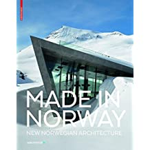 Made in Norway: New Norwegian Architecture