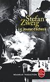 Le joueur d'echecs (Litterature & Documents) by Stefan Zweig(2013-01-03) - Le Livre de poche - 01/01/2013