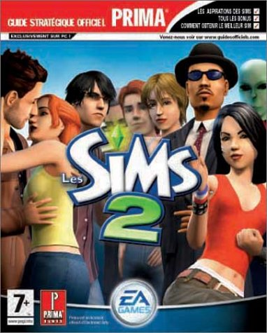 The Sims 2, le guide de jeu -PC