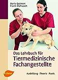 Tiermedizinische Fachangestellte: Ausbildung, Theorie, Praxis