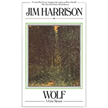 Wolf: A False Memoir by Jim Harrison (1981-04-15)