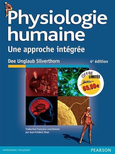 Physiologie humaine 4e édition : Une approche intégrée par Dee Unglaub Silverthorn
