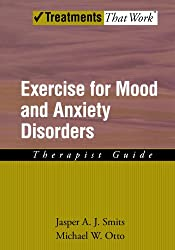 Exercise for Mood and Anxiety Disorders: Therapist Guide