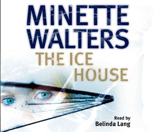 The Ice House by Minette Walters (2002-11-08)