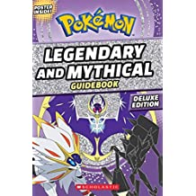 Official Guide to Legendary and Mythical Pokemon Deluxe Edition