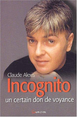 Incognito - Un certain don de voyance