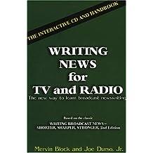 Writing News for TV and Radio: The Interactive Cd and Handbook