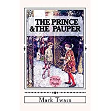 The Prince and the Pauper: [Complete & Illustrated] (English Edition)