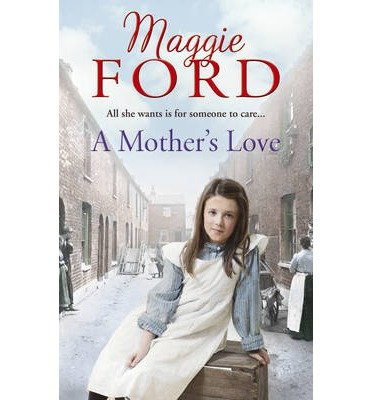 A Mother's Love by Ford, Maggie (2014) Paperback