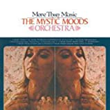 Songtexte von The Mystic Moods Orchestra - More Than Music