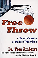 Free Throw: 7 Steps to Success at the Free Throw Line