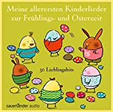 Meine allerersten Kinderlieder zur Frühlings- und Osterzeit: 30 Lieblingshits