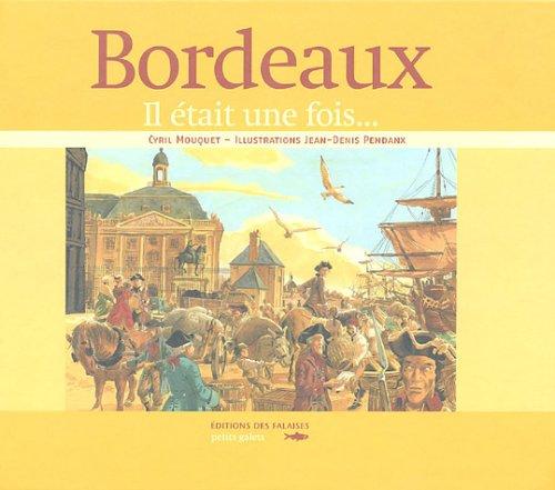 Bordeaux : Il était une fois...