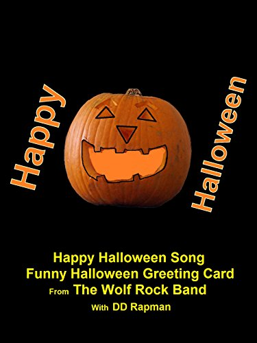 Happy Halloween Song - Funny Halloween Greeting Card From The Wolf Rock Band - Halloween-band-songs