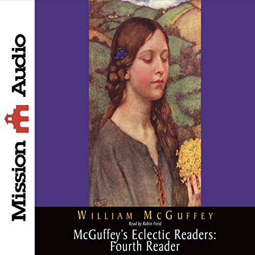 McGuffey's Eclectic Readers: Fourth Reader  Audiolibri