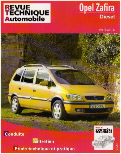Revue Technique Automobile N°633.1 Opel Zafira Diesel