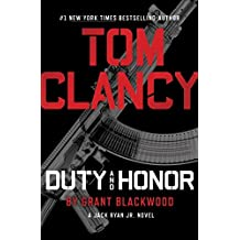Tom Clancy Duty and Honor (A Jack Ryan Jr. Novel, Band 2)