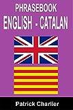 Phrasebook ENGLISH - CATALAN