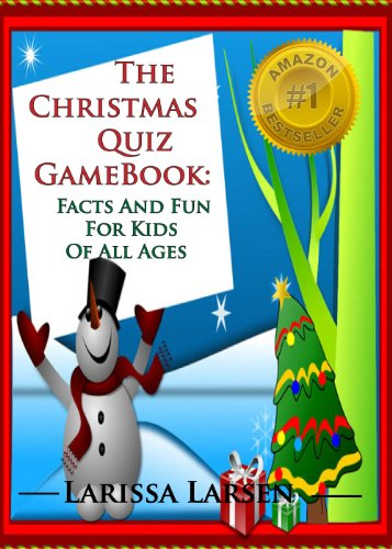 The Christmas Quiz Game Book Facts And Fun For Kids Of All