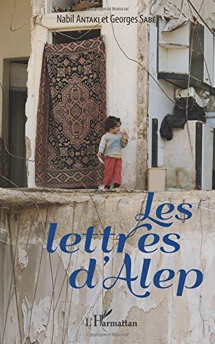 Les lettres d'Alep par Nabil Antaki