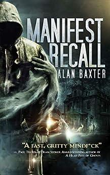 Manifest Recall by [Baxter, Alan]