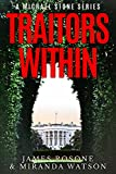 Traitors Within: A Michael Stone Series (Book One)