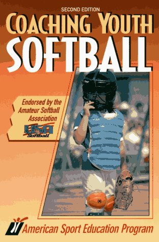 Coaching Youth Softball (Coaching youth sports series) por ASEP