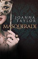 Masquerade by Joanna Taylor (2015-08-06)