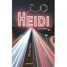 Heidi auf Speed