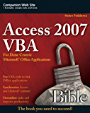 Access 2007 VBA Bible: For Data-Centric Microsoft Office Applications