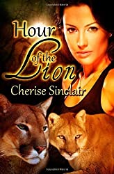 Hour of the Lion: The Wild Hunt Legacy (Volume 1) by Sinclair, Cherise (2012) Paperback