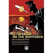 Hospital De Los Dormidos,El (Literatura REY LEAR)