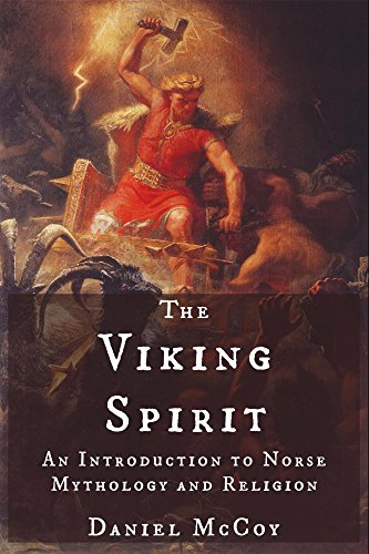 The viking spirit an introduction to norse mythology and religion the viking spirit an introduction to norse mythology and religion by mccoy daniel fandeluxe Image collections