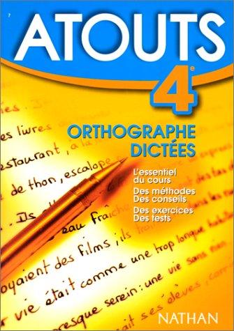 Orthographe, 4e : Dictées