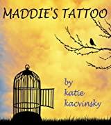 Maddie's Tattoo (A Short Story): Prequel to AWAKEN (English Edition)