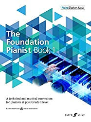 The Foundation Pianist Book 1 [Piano Trainer Series]