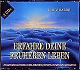 Erfahre Deine früheren Leben - 2 CDs. - Trutz Hardo
