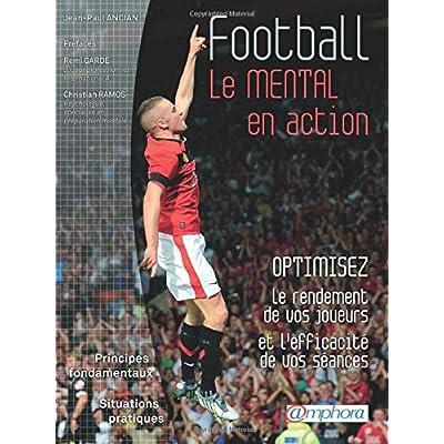 Football le mental en action