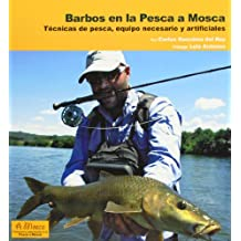 Barbos en la Pesca a Mosca: Técnicas de pesca, equipo necesario y artificiales