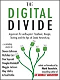 (The Digital Divide: Writings for and Against Facebook, Youtube, Texting, and the Age of Social Networking (, MP3 - CD)) By Bauerlein, Mark (Author) compact disc on 08-Sep-2011