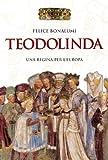 Teodolinda. Una regina per l'Europa